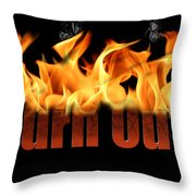 Word Burn Out In Fire Text Art Prints Throw Pillow