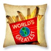 World's Greatest Fries Throw Pillow