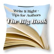 Write It Right - Tips For Authors - The Big Book Throw Pillow