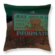 Wyatt Earp's Welcoming Sign Tombstone Arizona Solarized 2005-2008 Throw Pillow