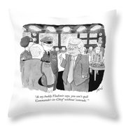 You Can't Spell Commander In Chief Without Comrade Throw Pillow