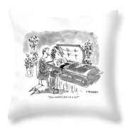 You Couldn't Put On A Tie? Throw Pillow