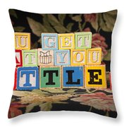 You Get What You Settle For Throw Pillow