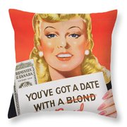 You Ve Got A Date With A Bond Poster Advertising Victory Bonds  Throw Pillow