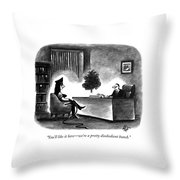You'll Like It Here - We're A Pretty Disobedient Throw Pillow