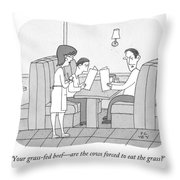 Your Grass-fed Beef - Are The Cows Forced To Eat Throw Pillow