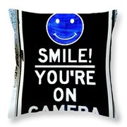 You're On Camera Throw Pillow