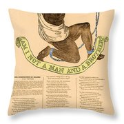 Am I Not A Man And A Brother Throw Pillow