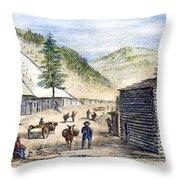 Mining Camp, 1860 Throw Pillow
