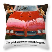 1970 Pontiac Gto - The Quick Way Out Of The Little Leagues. Throw Pillow