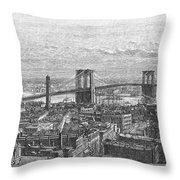 Brooklyn Bridge, 1883 Throw Pillow