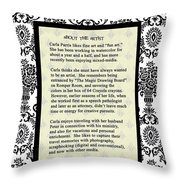 About The Artist Throw Pillow