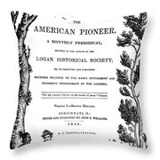 American Pioneer, 1842 Throw Pillow