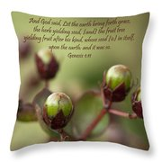 And God Said Let The Earth Bring Forth Throw Pillow