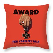 Award For Careless Talk - Ww2 Throw Pillow