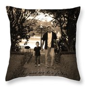 Be A Dad Throw Pillow by Kelly Hazel