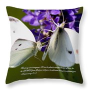 Butterfly - Dueteronomy 31 6 Throw Pillow