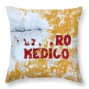 Centro Medico Sign Throw Pillow