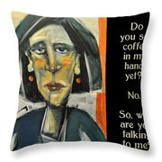 Coffee In My Hand Poster Throw Pillow