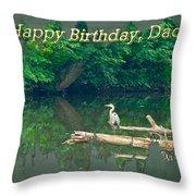 Dad Birthday Greeting Card - Heron On Fallen Tree Throw Pillow