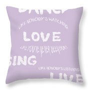 Dance Like Nobody's Watching - Lilac Throw Pillow by Georgia Fowler