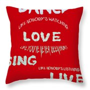 Dance Like Nobody's Watching - Red Throw Pillow