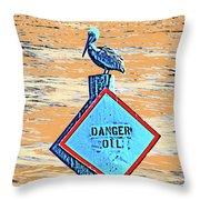 Danger Oil Throw Pillow