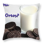 Do You Dunk Your Oreos Throw Pillow by Barbara Griffin