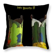 Dont Judge Me Till You Walk A Mile In My Cowboy Boots Throw Pillow