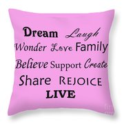 Dream Laugh Wonder Love Family And More Throw Pillow