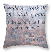 Endless Is The Good ... Throw Pillow