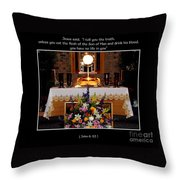 Eucharist Unless You Eat The Flesh Throw Pillow by Rose Santuci-Sofranko