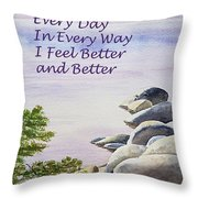 Feel Better Affirmation Throw Pillow