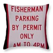 Fisherman Parking Sign Throw Pillow
