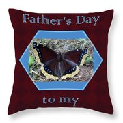 Foster Dad Father's Day Card - Mourning Cloak Butterfly Throw Pillow
