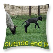 Go Outside And Play Throw Pillow