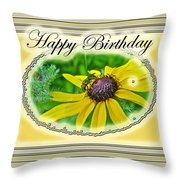 Happy Birthday Card    Black-eyed Susan And Bee Throw Pillow