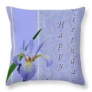 Happy Birthday Greeting Card - Blue Flag Iris Wildflower Throw Pillow