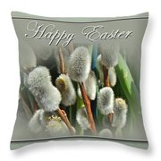 Happy Easter Greeting Card - Pussywillows Throw Pillow