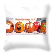 Happy Halloween  Yall Throw Pillow