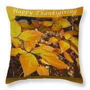 Happy Thanksgiving Beech Leaves Throw Pillow