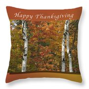 Happy Thanksgiving Birch And Maple Trees Throw Pillow