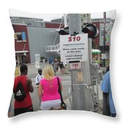 Have Cash Ready Throw Pillow