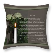 He Is Gone Throw Pillow