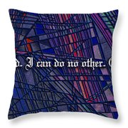 Here I Stand Throw Pillow