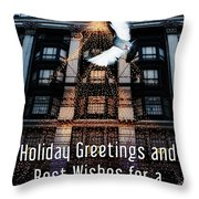 Holiday Greetings And Best Wishes For A New Year Of Happiness In A World Of Peace Throw Pillow