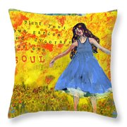 Inspirational Art -  Decorate Your Own Soul Throw Pillow