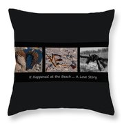 It Happened At The Beach Throw Pillow
