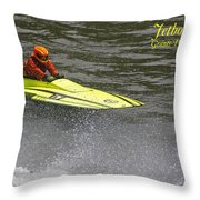 Jetboat In A Race At Grants Pass Boatnik With Text Throw Pillow