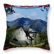 Jorma- Song For The High Mountain Throw Pillow